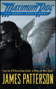 Maximum Ride The Angel Experiment by James Patterson.jpg